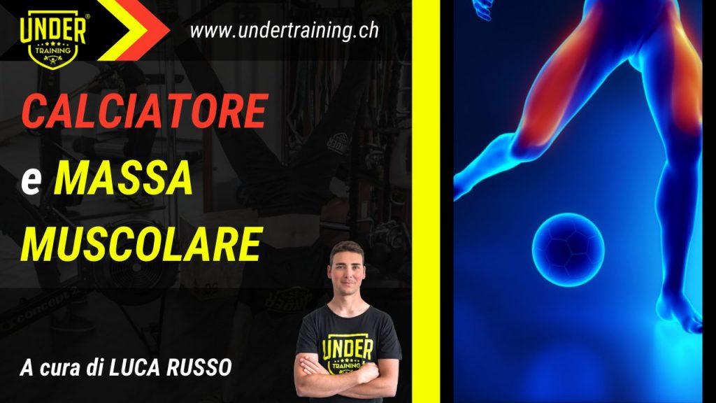 Calciatore e massa muscolare